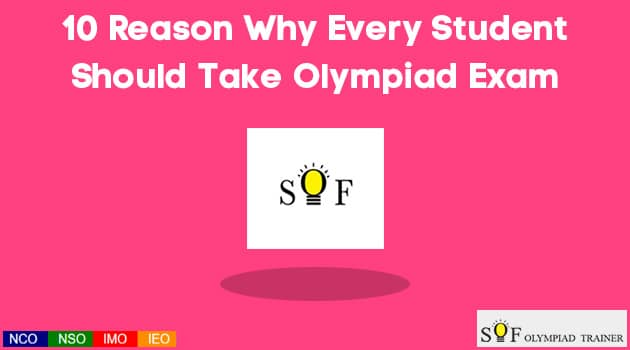 10 Reason Why Every Student Should Take Olympiad Exam - SOF Olympiad