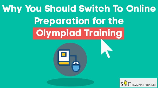 Why You Should Switch To Online Preparation for the Olympiad Training