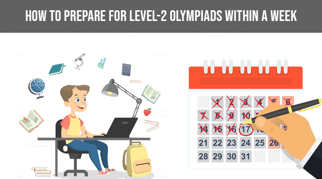 How to prepare for Level-2 Olympiads with in a week